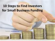 How to Find Investors for StartUp Business Funding: 10 Steps