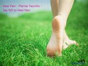 Heel pain Plantar fasciitis Treatment