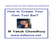 How to Create Your Own Toolbar By Freelance Trainer BD www.bdlance.net