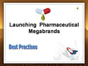 Launching  Pharmaceutical  Megabrands-Ma