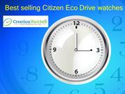 Best selling citizen eco drive watches