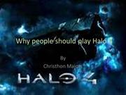 Why people should play Halo 4