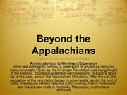 Beyond the Appalachians
