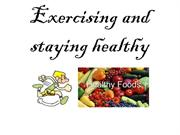 Exercising and staying healthy