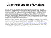 Disastrous Effects of Smoking