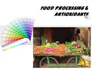 Food Processing & Antioxidants Lecture