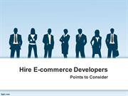 Points to Consider While Hiring An E-commerce Developer