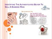 Identifying The Authenticated Buyer To Sell A Diamond Ring
