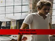 Hunter Hayes Can't Say Love Lyrics