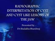 RADIOGRAPHIC INTERPRETATION OF CYST AND CYST LIKE LESIONS