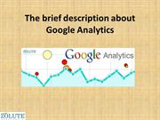 The brief description about Google Analytics