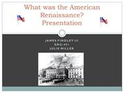What was the American Renaissance?