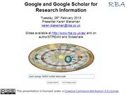 Google and Google Scholar for Research Information