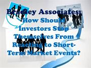 Bradley Associates - How Should Investors Stop Themselves From Reactin