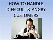 Angry Customers