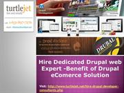 Hire Dedicated Drupal web Expert -Benefit of Drupal eComerce Solution