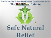 getlegit.org Safe Natural Relief documentary 2013 powerpoint