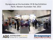 Dynapumps at the Australian Oil & Gas Exhibition 2013