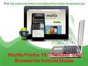 Mozilla Firefox 19.0 Release –Best Browser for Android Mobile