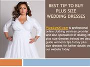 Best Tip to Buy Plus Size Wedding Dresses