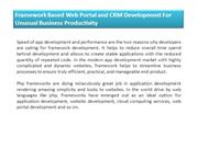 Framework Based Web Portal and CRM Development For Unusual Business