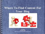 Three Fast Ways To Find Content For Your Blog