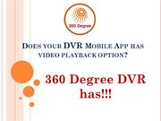 Does your DVR Mobile App has playback option