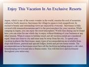 Enjoy This Vacation In An Exclusive Resorts