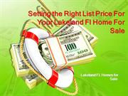 Setting the Right List Price For Your Lakeland Fl Home For Sale