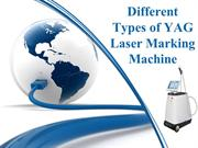 Different Types of YAG Laser Marking Machine