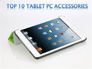 Top 10 Tablet PC Accessories