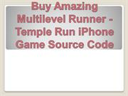 Buy Amazing Multilevel Runner - Temple Run iPhone Game Source Code