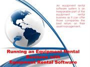 Running an Equipment Rental Business with Equipment Rental Software
