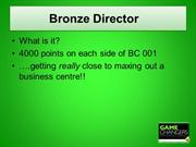 Bronze Director - How to get there