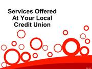 Services Offered At Your Local Credit Union