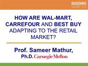 How are Walmart Carrefour Bestbuy Adapting to the Retail Market?