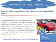 Used Car Dealership in Dayton, Ohio – Blessing For Low Budget Car Buye