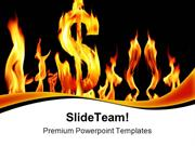 Fire Dollar Crisis Business PowerPoint Templates And PowerPoint Backgr