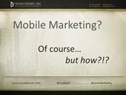 Mobile Marketing? Of Course! But How?