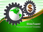 Gear Wheels With Dollar Globe Business PowerPoint Themes And PowerPoin