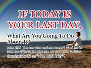 If today is your last day,.pptx1 [Autosaved]