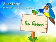Go Green With Blue Bird Animals PowerPoint Templates And PowerPoint Ba