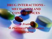 DRUG INTERACTIONS - MECHANISM AND CONSEQUENCES