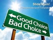 Good Choice Bad Choice Business PowerPoint Templates And PowerPoint Ba