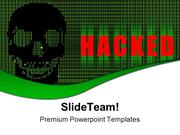 Hacked Internet Technology PowerPoint Templates And PowerPoint Backgro