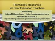 Technology Resources for Deaf Education Teachers  Without iPad Apps