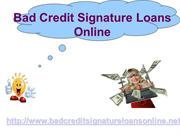 Loans For Bad Creditors : bad credit signature loans online