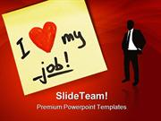 I Love My Job Business PowerPoint Templates And PowerPoint Backgrounds