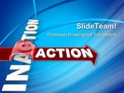 Inaction Action Metaphor PowerPoint Templates And PowerPoint Backgroun