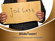 Jobless People PowerPoint Templates And PowerPoint Backgrounds ppt the